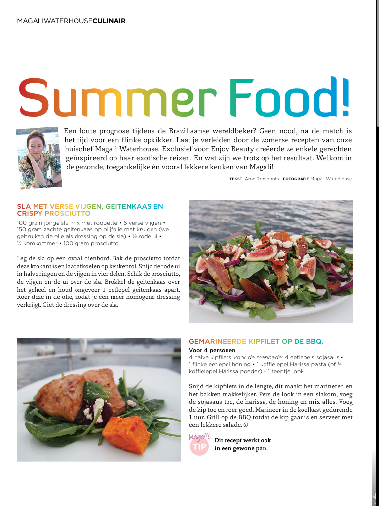 Check out my summer recipes in the Belgian magazine; Enjoy Beauty!